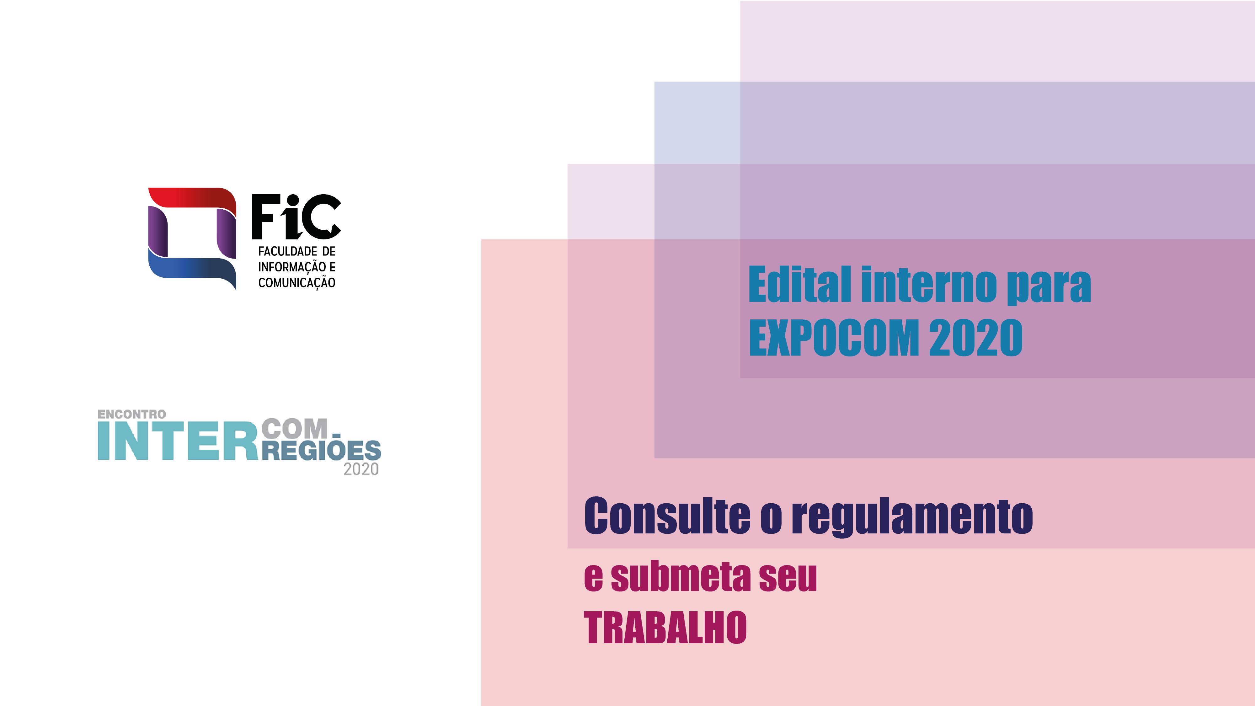 FIC abre inscrições para seleção interna do Expocom 2020